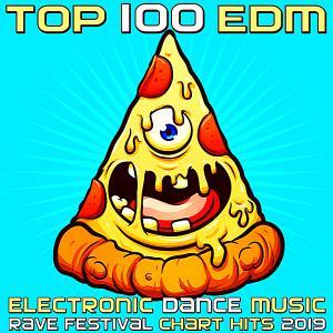 Top 100: EDM Electronic Dance Music Rave Festival Chart Hits 2019 (2018)