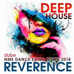 VA - Reverence: Deep House Exrta Mixes (2018)