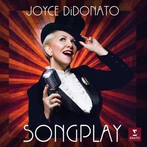 Joyce DiDonato - Songplay (Lossless, Hi Res 2019)