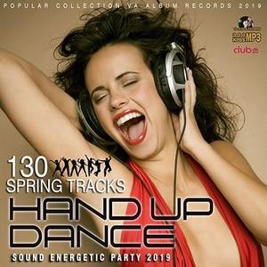 VA - Hand Up Dance: Sound Energetic Party (2019)