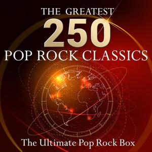 The Ultimate Pop Rock Box - The 250 Greatest Pop Rock Classics! (2019)