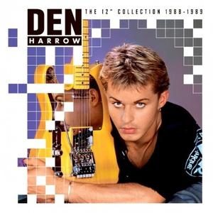 Den Harrow - The 12'' Collection 1988-1989 (Limited Edition) (2018) FLAC